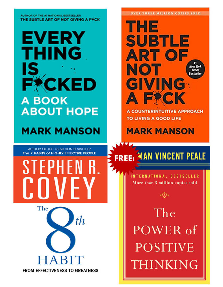 Buy 3 Get 1 Free (The 8Th Habit, Everything Is Fucked, The Subtle Art Of Not Giving A Fuck, The Power Of Positive Thinking)