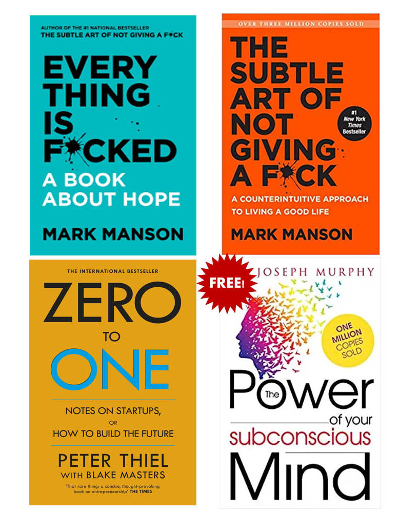 Buy 3 Get 1 Free (Zero To One, Everything Is Fucked, The Subtle Art Of Not Giving A Fuck, The Power Of Subconcious Mind )