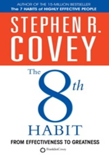 The 8 Th Habit By Steven R. Covey