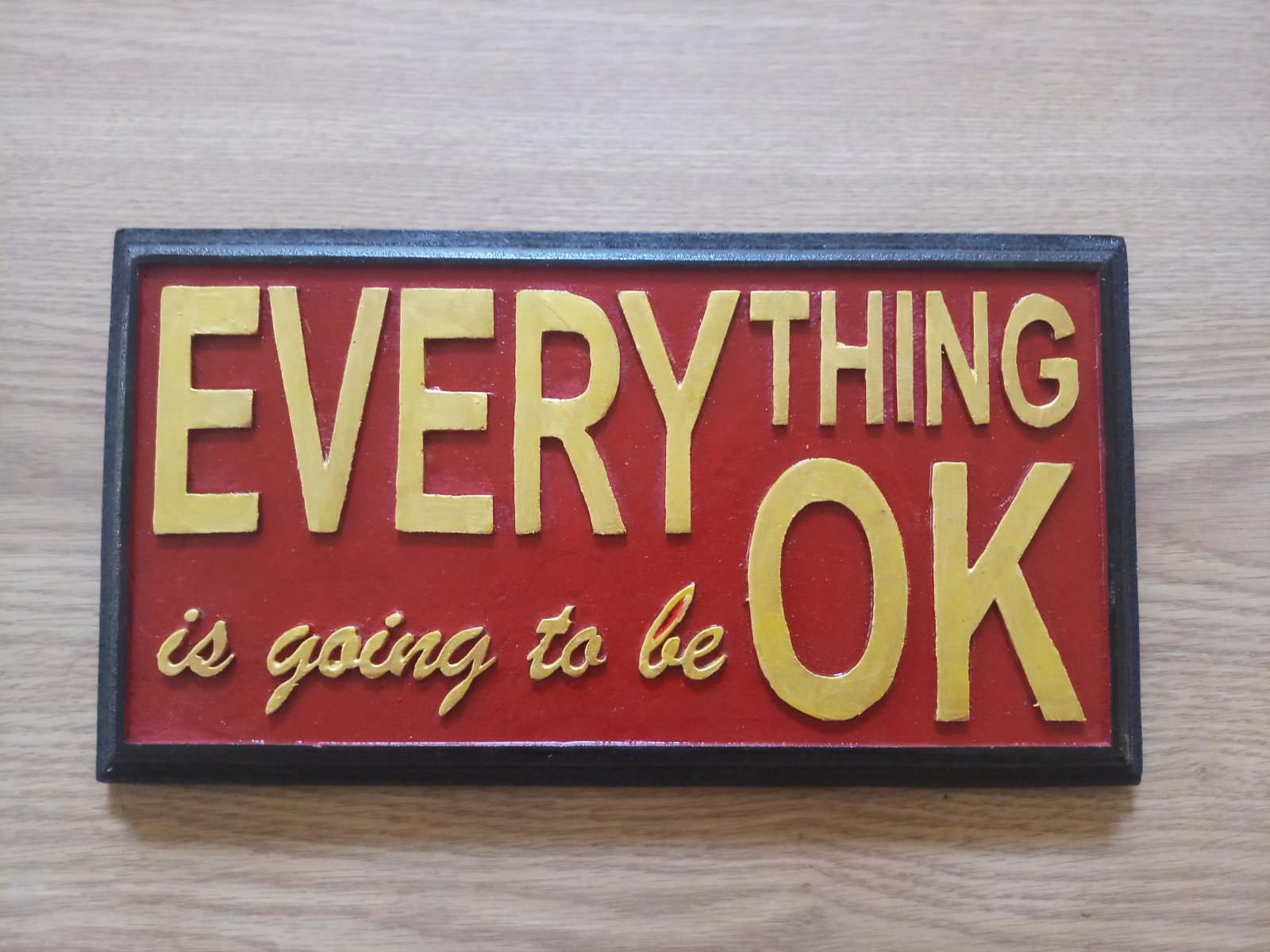 Everything is going to be okay wall hanging board